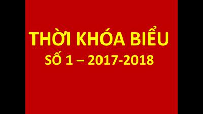 Thời khóa biểu số 1 - buổi chiều ( Thực hiện từ 16-8-2017)