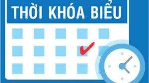 Thời khóa biểu online bắt đầu từ ngày 09-05-2021