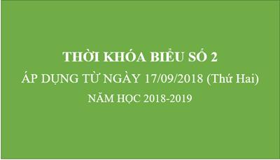 Thời khóa biểu số 2 - Áp dụng từ 17/09/2018