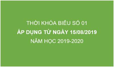 Thời khóa biểu số 1 - Áp dụng từ ngày 15/08/2019