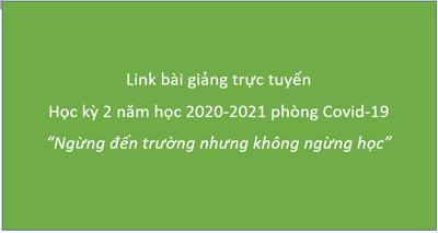 Link học trực tuyến tuần 22 (từ 01/02 đến 06/02/2021) phòng dịch Covid-19