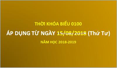 Thời khóa biểu 01 áp dụng từ 15/08/2018