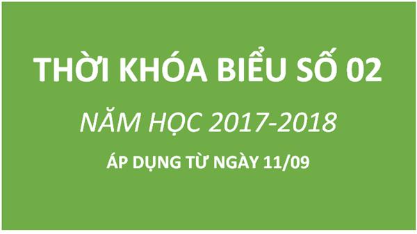 Thời khóa biểu số 02 năm học 2017-2018
